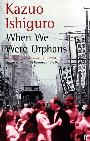 9780571205165: When We Were Orphans