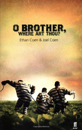 9780571205189: O Brother, Where Art Thou? (Faber and Faber Screenplays)