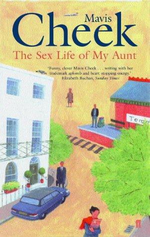9780571205332: Sex Life of My Aunt
