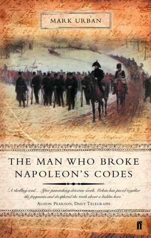 9780571205387: Man Who Broke Napoleon's Codes: The Story of George Scovell