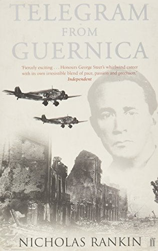 9780571205684: Telegram from Guernica: The Extraordinary Life of George Steer, War Correspondent