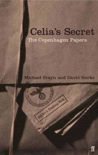 Celia s Secret: The Copenhagen Papers (Paperback): Michael Frayn, David