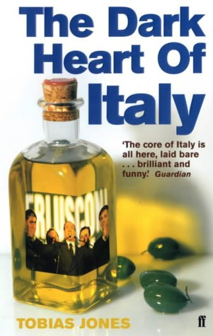 9780571205929: The Dark Heart of Italy: Travels Through Time and Space Across Italy