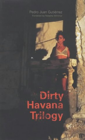 9780571206216: The Dirty Trilogy of Havana (Faber Caribbean Series)
