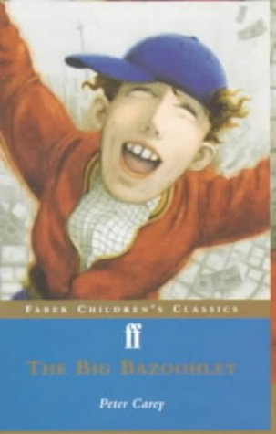 9780571206452: The Big Bazoohley (Faber Children's Classics)