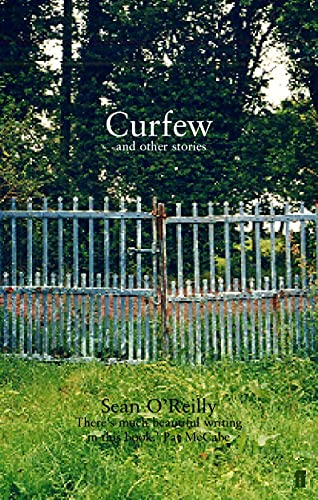 CURFEW AND OTHER STORIES: O'Reilly, Sean