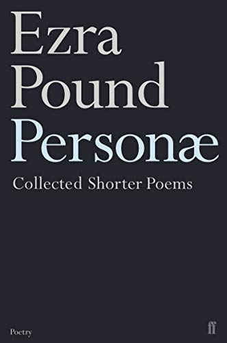 9780571206575: Personae: The Shorter Poems of Ezra Pound