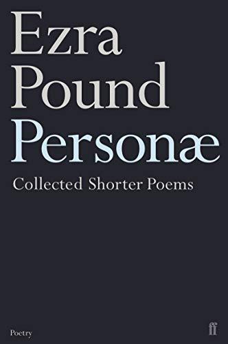 9780571206575: Personae: The Shorter Poems of Ezra Pound