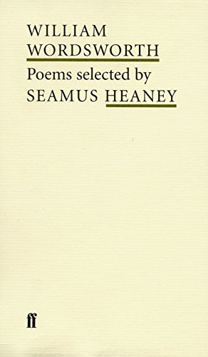 William Wordsworth Poems Selected By Seamus Heaney Poet To