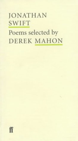 Jonathan Swift Poems Selected by Derek Mahon: Swift, Jonathan/mahon, Derek
