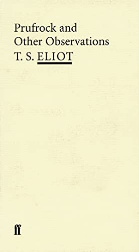 9780571207206: Prufrock and Other Observations (Poet to Poet: An Essential Choice of Classic Verse)