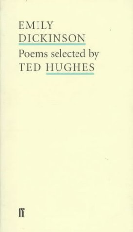 9780571207350: Emily Dickinson: Poems Selected by Ted Hughes (Poet to Poet: An Essential Choice of Classic Verse)