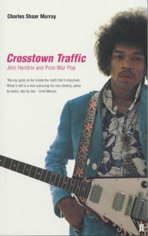 9780571207497: Crosstown Traffic : Jimi Hendrix and Post-War Pop