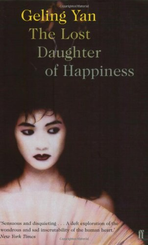 9780571207664: The Lost Daughter of Happiness