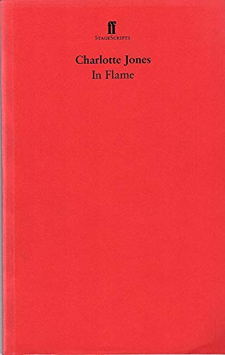 In Flame (StageScripts): Charlotte Jones