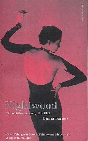 9780571209286: Nightwood (Faber Classics) (Faber Fiction Classics)