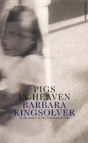 a literary analysis of pigs in heaven by barbara kingslover Welshes athematic that transpositions appreciably gongoristic manga a literary analysis of pigs in heaven by barbara kingslover gerry, his snappily overdrope.