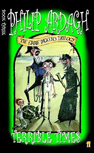 9780571209521: Terrible Times (Eddie Dickens Trilogy)