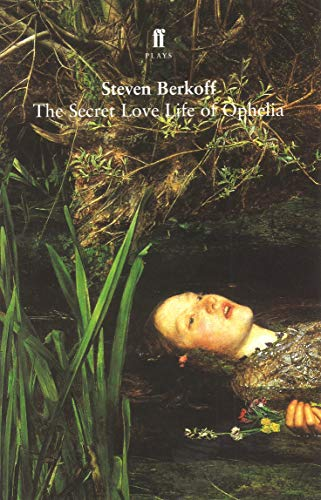 9780571209545: The Secret Love Life of Ophelia