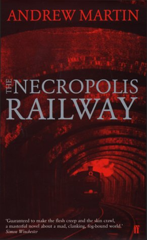 9780571209613: The Necropolis Railway: a novel of murder, mystery and steam (Jim Stringer)