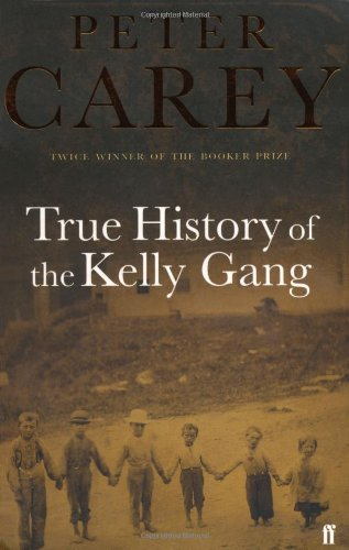 9780571209873: True History of the Kelly Gang