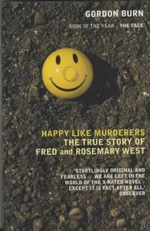 9780571209972: Happy Like Murderers