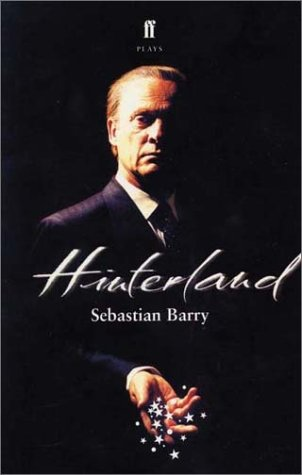 Hinterland (0571210031) by Sebastian Barry; Barry Sebastian