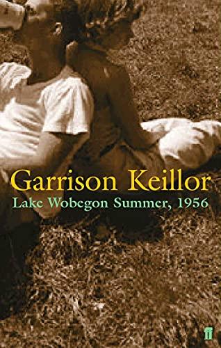 9780571210244: Lake Wobegon Summer 1956