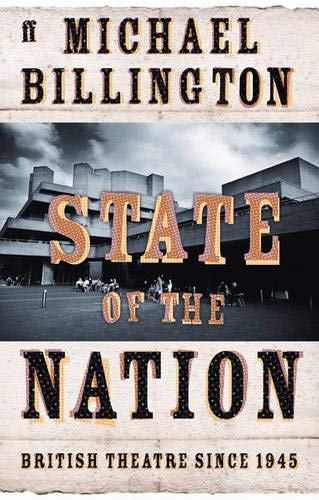 9780571210343: State of the Nation: British Theatre since 1945