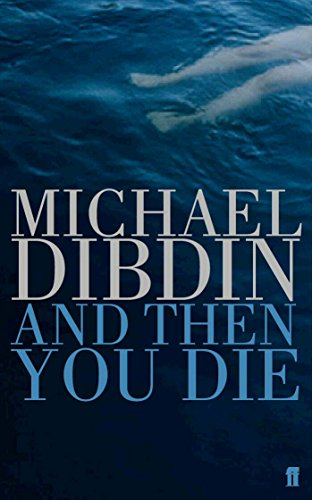 9780571210428: And Then You Die (Aurelio Zen Mystery)
