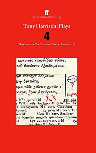 9780571210466: Tony Harrison Plays 4: v. 4 (Contemporary Classics)