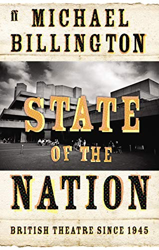 9780571210497: State of the Nation: British Theatre Since 1945