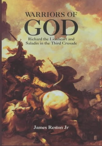 9780571210572: Warriors of God: Richard the Lionheart and Saladin in the Third Crusade