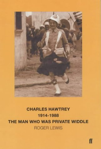 9780571210640: Charles Hawtrey 1914-1988: The Man Who Was Private Widdle
