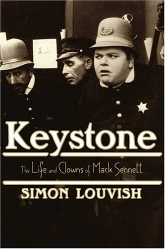 9780571211005: Keystone: The Life and Clowns of Mack Sennett