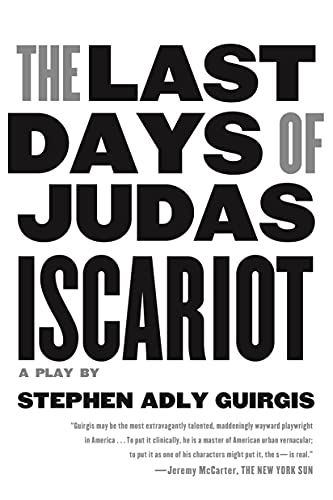 9780571211012: The Last Days of Judas Iscariot: A Play