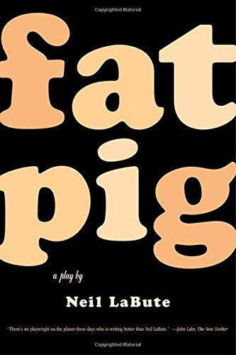 9780571211500: Fat Pig: A Play