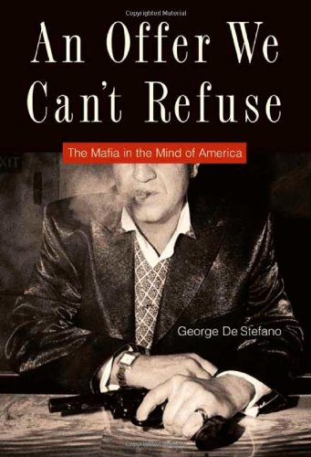 9780571211579: An Offer We Can't Refuse: The Mafia in the Mind of America
