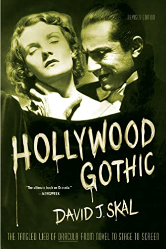 9780571211586: Hollywood Gothic: The Tangled Web of Dracula from Novel to Stage to Screen