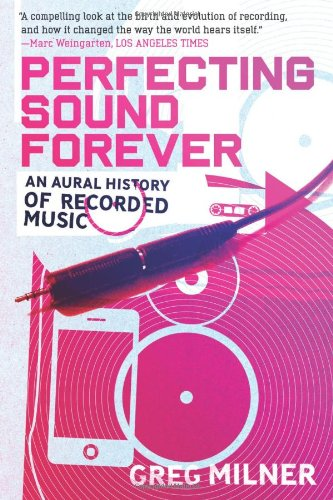 9780571211654: Perfecting Sound Forever: An Aural History of Recorded Music