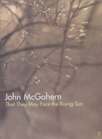 9780571212163: That They May Face the Rising Sun (Great Irish Writers)