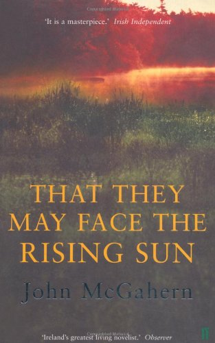 9780571212217: That They May Face the Rising Sun