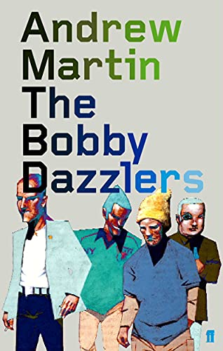 9780571212293: The Bobby Dazzlers