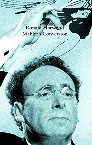 9780571212316: Mahler's Conversion