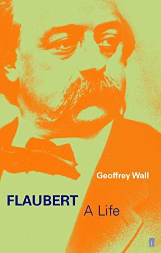 9780571212392: Flaubert: A Life