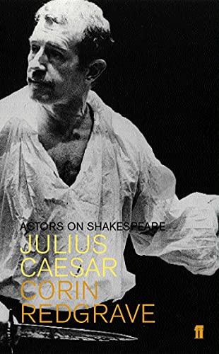 9780571212408: Julius Caesar: Actors on Shakespeare