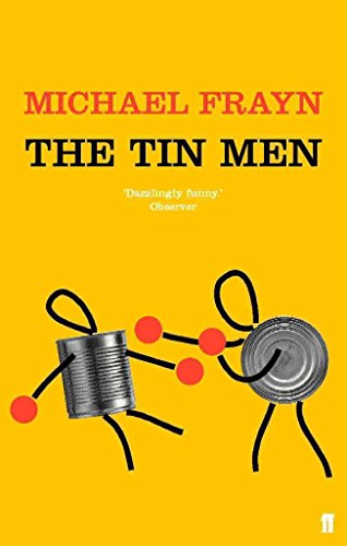 The Tin Men: Frayn, Michael
