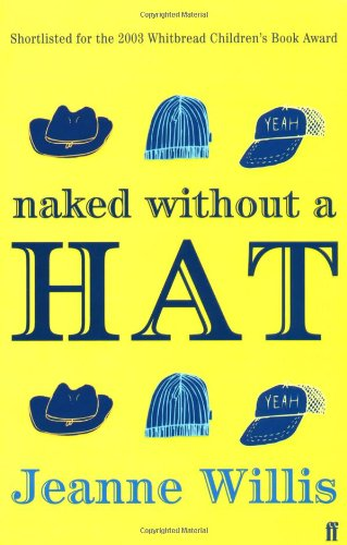 9780571212804: Naked Without a Hat