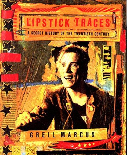 9780571212880: Lipstick Traces: A Secret History of the Twentieth Century