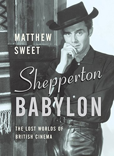 9780571212972: Shepperton Babylon: The Lost Worlds of British Cinema